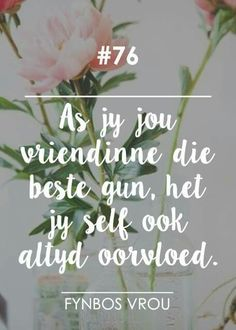 Afrikaanse Quotes, Scan And Cut, Live Love, Beautiful Words, Wise Words, Me Quotes, Prayers, Self, Wisdom