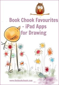 The Book Chook: Book Chook Favourites - iPad Apps for Drawing
