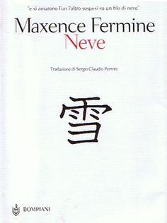 Neve - Maxence Fermine