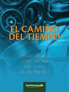 Exposicion El Camino del Tiempo, inaugurada el 17 de Septiembre, 2015