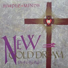 "CvA159. Simple Minds - ""New Gold Dream (81 - 82 - 83 - 84)"" by Malcolm Garrett & Assorted Images / Virgin 1982 / #Albumcover"
