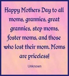 Moms are priceless quotes mothers day wishes happy mothers day mothers day pictures mothers day quotes happy mothers day quotes mothers day images Happy Mothers Day Friend, Happy Mothers Day Pictures, Happy Mother Day Quotes, Mothers Day Poems, Mother Day Wishes, Mother Quotes, Mom Quotes, Happy Quotes, Qoutes