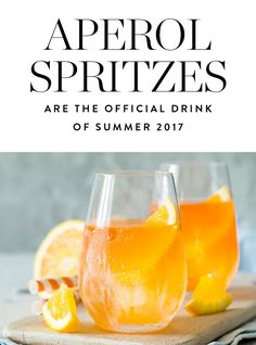 We're Calling It: Aperol Spritzes Are the Official Drink of Summer 2017  via @PureWow
