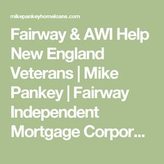 Fairway & AWI Help New England Veterans | Mike Pankey | Fairway Independent Mortgage Corporation