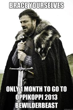 An Oppikoppi Reminder from Ned Stark