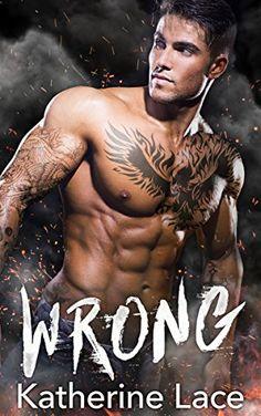 Wrong: A Bad Boy Romance by Katherine Lace http://www.amazon.com/dp/B01BH9BAN8/ref=cm_sw_r_pi_dp_hYPUwb1DD7WVH
