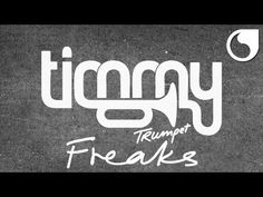 Timmy Trumpet - Freaks (Original)