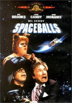 Space Balls (1987)....for my Joshua!!! ;)