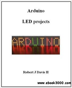 Arduino LED Projects - Free eBooks Download