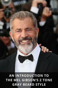 An Introduction To The Mel Gibson's 2 Tone Gray Beard Style From Beardoholic.com