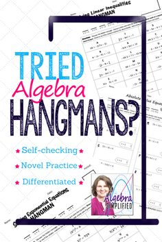 Spice up humdrum Algebra practice with the element of Hangman. Know at a glance if students completed the activity correctly with messages. Met diverse student needs effortlessly with the multiple levels of the same practice provided in the resource.