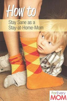 How to stay sane as a stay-at-home mom  #parenting #stayathome #drrobyn