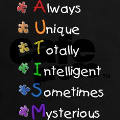 For my wonderful Son who makes being different a great thing in this world!!