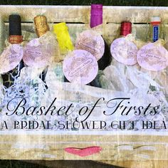 daniellesque: Bridal Shower Gift: Basket of Firsts