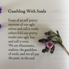 Gambling With Souls from my debut book of poetry #Hush available on Amazon, Barnes & Noble, The Book Depository, and signed copies through Etsy @ nicolelyonspoetry .  #poem #poetry #poetrycommunity #poetryisnotdead #poetsofinstgram #poetsofig #igpoets #in