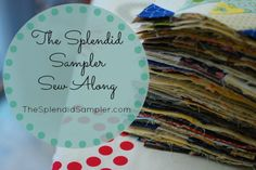 The Splendid Sampler Sew Along....are you joining in?  80 designers and 100 blocks in a mystery quilt.  Sounds fun!