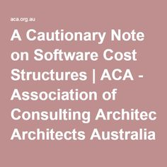 A Cautionary Note on Software Cost Structures | ACA - Association of Consulting Architects Australia