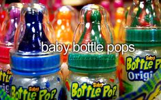 Baby bottle pops! I sing the commercial jingle all the time! so annoying!
