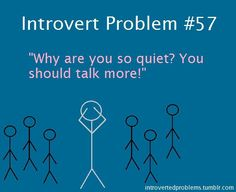 Introvert problem.  So tactful...let's call out the person who obviously doesn't want attention.