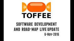 VLOG - TOFFEE WAN Optimization Software Development live update - 6-Nov-...