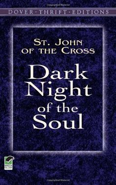 Dark Night of the Soul -- read last week on my private retreat at the monastery. More on blog: http://cultivatingessence.org/blog