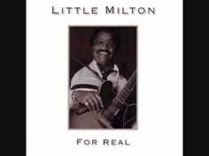 Little Milton ~ I'd Rather Go Blind