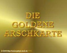 Goldene Arschkarte