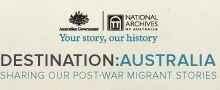 Destination: Australia - Sharing our post-war migrant stories