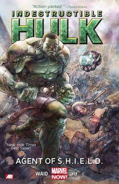 Indestructible Hulk Volume 1 Agent of S.H.I.E.L.D. (Marvel Now)