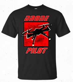Drone Pilots , This is the shirt,,