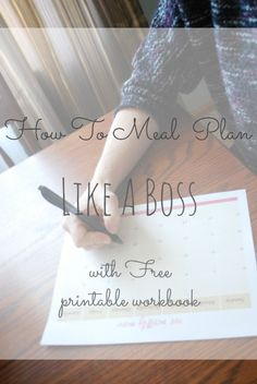 Learn to meal plan like a boss!