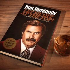 He's kind of a big deal, people know him, and now you can read his story. Ron Burgundy reveals all in what is surely one of the most anticipated and well-written autobiographies of all time.