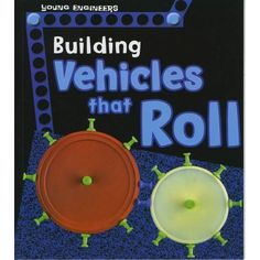 "Get rolling -- Engine and transmission -- Drag -- Tires and brakes -- Bumpers. ""Uses engaging nonfiction text and hands-on projects to help young readers explore real-life rolling vehicle engineering projects, including the science behind how these vehicles are planned and built. Engineering Projects, Science Curriculum, Stem Science, Children's Literature, Student Learning, Nonfiction, Real Life, How To Apply, Hands"