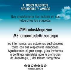 Promueve tu talento para la fotografía y los paisajes más hermosos de nuestro bello Estado Anzoátegui apoya las etiquetas: #MiradasMagazine #EnamoratedeAnzaoetgui  #MiradasRadio #MiradaFotografica