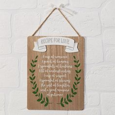 """The """"Recipe for Love MDF Plaque"""" is a really cute hanging MDF sign. Help the couple concoct the perfect recipe for love. A really nice idea for an engagement gift, ideal for hanging up in the couples home. Sweet Love Text, Cottage Meals, Engagement Signs, Cute Signs, Wooden Plaques, Perfect Food, Food Gifts, Really Cool Stuff, Wall Decor"""