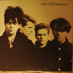 Echo and The Bunnymen (self-titled)