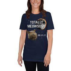 "This ""Totally Meowsome"" total solar eclipse t shirt is for eclipse enthusiasts and eclipse chasers who love cats.An eclipse 2017 enthusiast will love to wear this funny cat eclipse tshirt. A perfect eclipse memorabilia Christmas or birthday gift. Eclipse T Shirt, Solar Eclipse 2017, T Shirts For Women, Clothes For Women, Cats, Birthday, Long Sleeve, Funny, Gift"