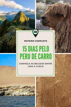 Peru de carro - roteiro de 15 dias de Lima a Cusco