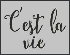 pochoir français shabby chic vintage la vie c'est par IdealStencils