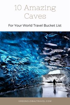 Read about these ten mysterious and mesmerizing caves! Best caves to visit | Best caves in the world | Best caves in United States | Caves travel | Travel inspiration | Travel bucket list - @greenglobaltrvl