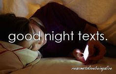 Good night texts.