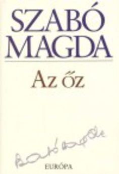 Az őz · Szabó Magda · Könyv · Moly