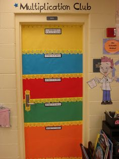 Multiplication Club. Student's sign the door as they master different facts; 0 and 1, 5 and 10, 2 and 4, 3 and 6, 7 8 9 11 12