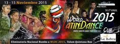 Eliminatoria Nacional Rumbo al 6th World Latin Dance Cup | Tulum, Quintana Roo, México