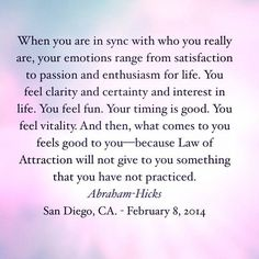 What you're thinking = What you're feeling.What you're feeling = The vibration you're sending out.The vibration you're sending out = What you manifesting/experiencing.Every Time.