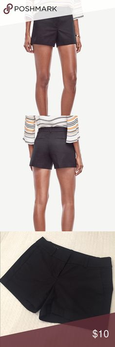 """Ann Taylor black City Short 0P Ann Taylor black City Short 0P. Excellent used condition, no rips, holes or stains. Waist is 14.5"""" from one side to the other. 4"""" inseam. Ann Taylor Shorts"""