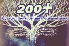 200+ Consciousness Raising Documentaries