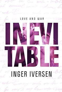 Inevitable: Love and War by Inger Iversen, http://www.amazon.com/dp/B00U1WOBPC/ref=cm_sw_r_pi_dp_nO97ub0NBWESR