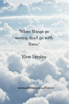 inspirational quote, Elvis Presley