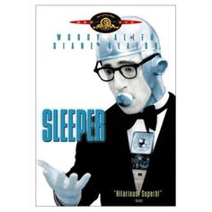 """Sleeper ~ """"I'm what you would call a teleological, existential atheist. I believe that there's an intelligence to the universe, with the exception of certain parts of New Jersey."""""""